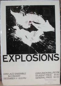EXPLOSIONS; UWM Jazz Ensemble in Concert