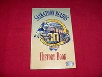 Saskatoon Blades History Book by  Jim Swanson - Paperback - from Laird Books (SKU: ROOMX28)