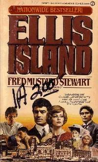 Ellis Island by  Fred Mustard Stewart - Paperback - First Printing - 1984 - from Odds and Ends Shop and Biblio.com