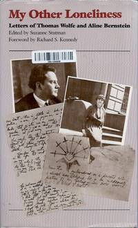 My Other Loneliness__Letters of Thomas Wolfe and Aline Bernstein