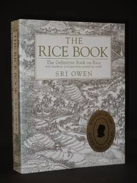 The Rice Book: The Definitive Book on Rice with Hundreds of recipes from Around the World [SIGNED]