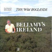 Bellamy's Ireland : the wild boglands