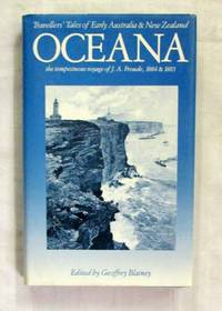 Oceana: The Tempestuous Voyage of J.A.Froude, 1884-1885