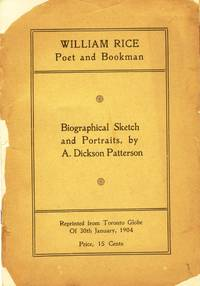 image of William Rice: Poet and Bookman. Biographical Sketch and Portraits