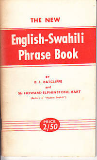 The New English-Swahili Phrase Book