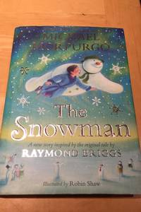 The Snowman by  Raymond  Michael inspired by Briggs - First Edition - from NKBurchill and Biblio.com