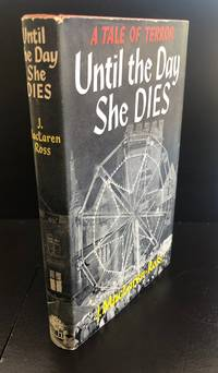 Until The Day She Dies : A Tale Of Terror