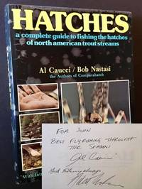 Hatches: A Complete Guide to Fishing the Hatches of North American Trout Streams