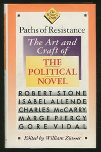 Paths of Resistance: The Art and Craft of the Political Novel