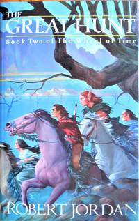 The Great Hunt: Book Two of the Wheel of Time