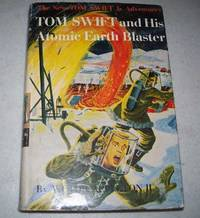 image of Tom Swift and His Atomic Earth Blaster: The New Tom Swift Adventures #5
