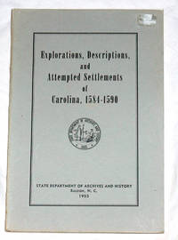 Explorations, Descriptions, and Attempted Settlements of Carolina, 1584-1590