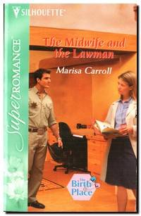 The Midwife And The Lawman   (The Birth Place, Book 6)