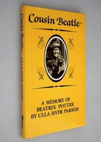 Cousin Beatie : a memory of Beatrix Potter