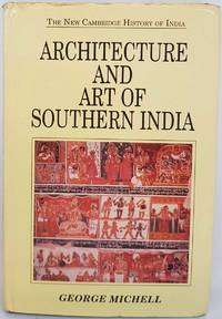 image of Architecture and Art of Southern India: Vijayanagara and the Successor States