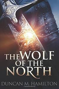 The Wolf of the North: Wolf of the North Book 1: Volume 1