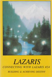 Lazaris: Building & Achieving Destiny [Connecting with Lazaris Series #24].