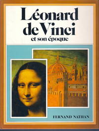 Léonard de Vinci (Et son époque) by Marianne Sachs - Hardcover - 1980 - from Judith Books (SKU: biblio278)