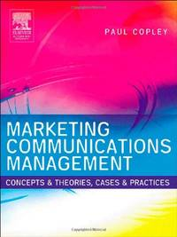 image of Marketing Communications Management: Concepts and Theories, Cases and Practices