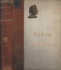 Dante by Franz Xaver Kraus - 1897 - from Controcorrente Group srl BibliotecadiBabele and Biblio.com