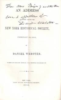AN ADDRESS DELIVERED BEFORE THE NEW YORK HISTORICAL SOCIETY, FEBRUARY 23, 1852