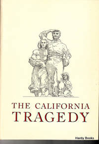 THE CALIFORNIA TRAGEDY
