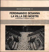 Ferdinando Scianna & LEONARDO SCIASCIA . LA VILLA DEI MOSTRI