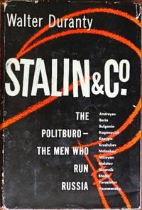 Stalin & Co.: The Politboro-The Men Who Run Russia