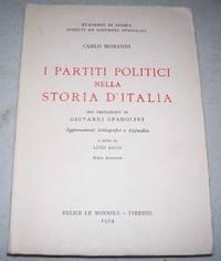 image of I Partiti Politici Nella Storia D'Italia (Quaderni di Storia Diretti da Giovannia Spadolini)