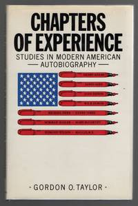Chapters of Experience  Studies in 20th Century American Autobiography