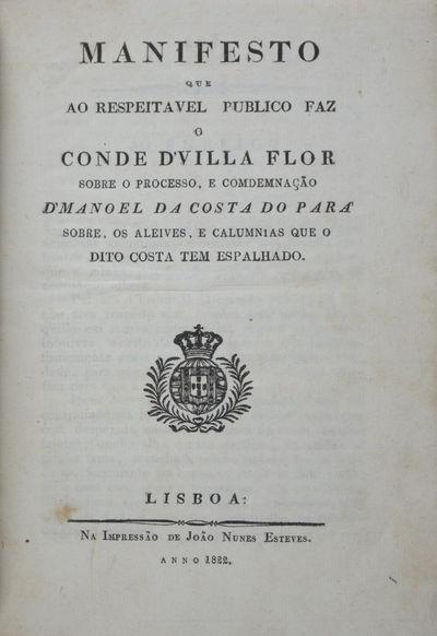 Lisboa: João Nunes Esteves, 1822. First edition. Hardcover. vg. Octavo ( 7 7/8 x 5 5/8
