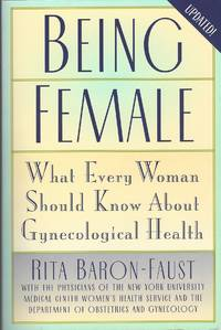 image of Being Female  What Every Woman Should Know about Gynecological Health