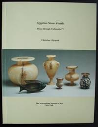 Egyptian Stone Vessels. Khian Through Tuthmosis IV