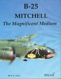 B-25 Mitchell: The Magnificent Medium