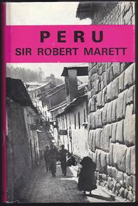 PERU (Nations of the Modern World series) by  Sir Robert Marett - First Edition 1st Printing - 1969 - from Granada Bookstore  (Member IOBA) and Biblio.com