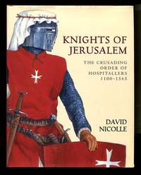 image of Knights of Jerusalem: The Crusading Order of Hospitallers 1100-1565