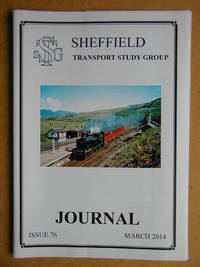 Sheffield Transport Study Group Journal. March 2014. Issue 76.