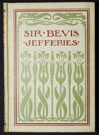 """image of Sir Bevis: A Tale of the Fields; An Adaptation of """"Wood Magic"""" by Richard Jefferies; Edited by Eliza Josephine Kelley"""