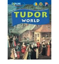 Explore History: Tudor World Paperback