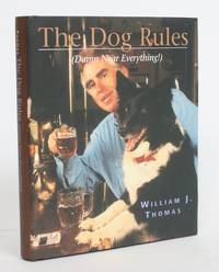image of The Dog Rules (Damn Near Everything)