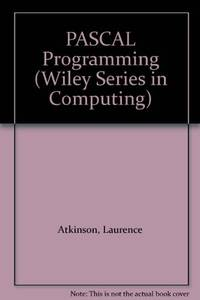 PASCAL Programming (Wiley Series in Computing)