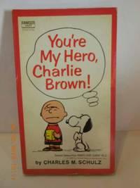 image of You're My Hero, Charlie Brown!