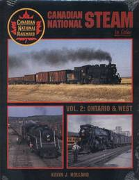 Canadian National Steam in Color, Vol. 2 : Ontario & West