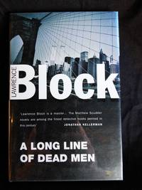 A Long Line of Dead Men (Matt Scudder Mystery) by  Lawrence Block - Signed First Edition - 1995-01-01 - from Mutiny Information Cafe (SKU: 126409)
