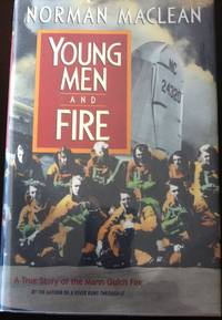 image of Young Men and Fire: A True Story of the Mann Gulch Fire