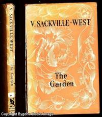 The Garden by V Sackville-West - First Edition - 1946 - from Bygone Books and Biblio.co.uk
