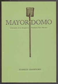 image of Mayordomo: Cronicle of an Acequia in Northern New Mexico
