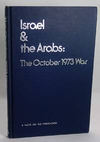 Israel & the Arabs: The October 1973 War