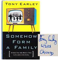Somehow Form A Family (Signed First Edition)