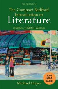 image of The Compact Bedford Introduction to Literature with 2009 MLA Update : Reading, Thinking, Writing